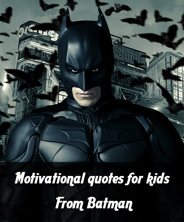 Funny Motivational Quote For Student: Batman Funny Quotes Every Kid Should Hear In Their Life