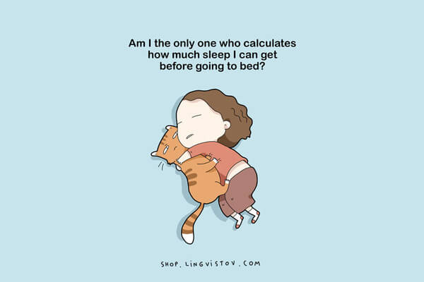 Illustrations That People Who Love Sleeping Will Understand 14