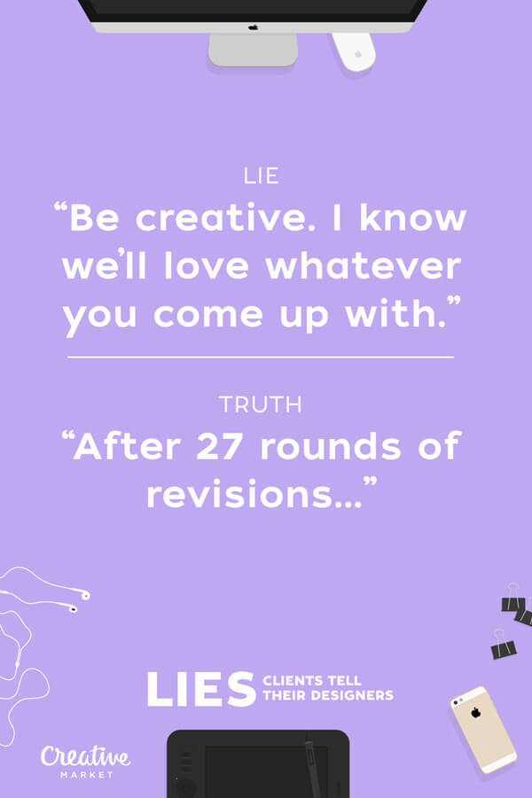 lies clients tell designers 3