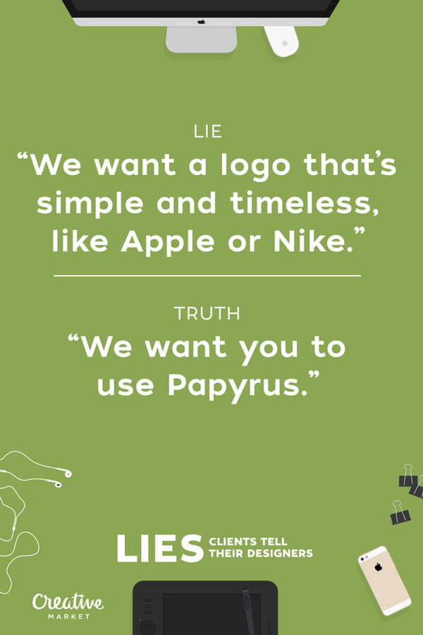 lies clients tell designers 2