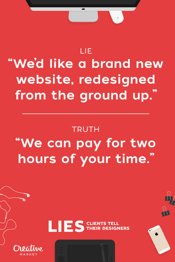 lies clients tell designers 1