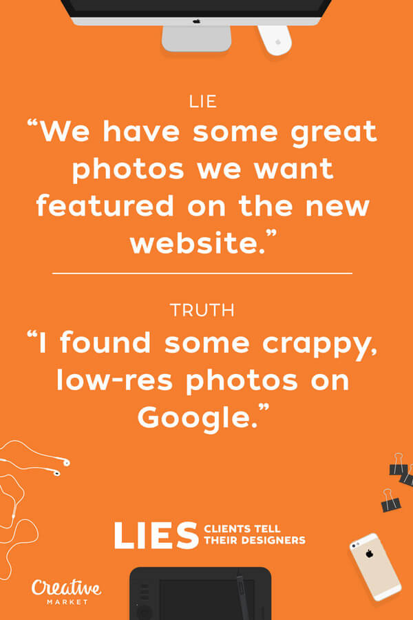 lies clients tell designers 13