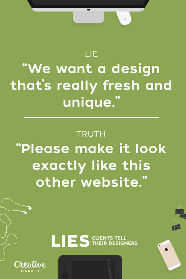 lies clients tell designers 11