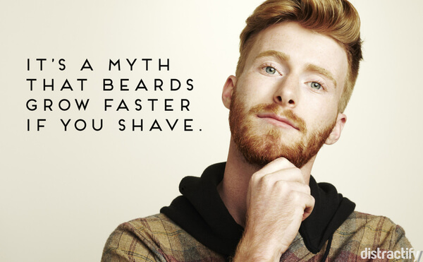 19 beard facts that will totally change how you feel about facial hair 9 its a myth that beards grow faster if you shave urmus Choice Image