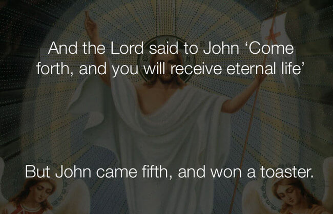 lol funny jokes - and the lord said to john16
