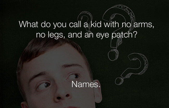 stupid funny jokes - what do you call a kid with no arms 30