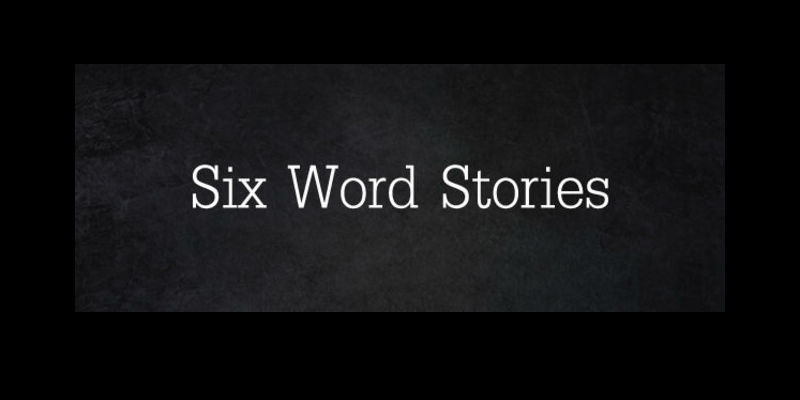 six word short stories feat
