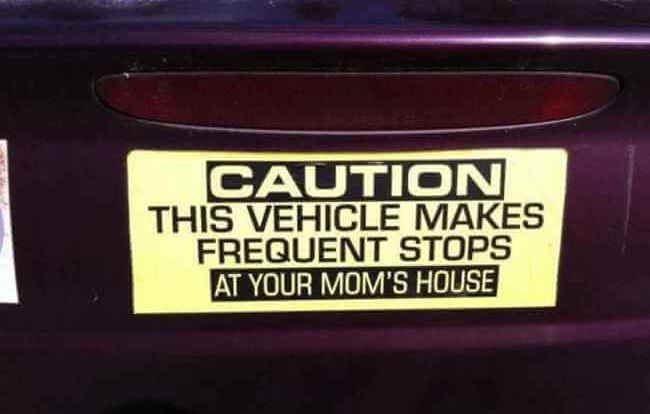 26 of the funniest bumper stickers you ever saw. Black Bedroom Furniture Sets. Home Design Ideas