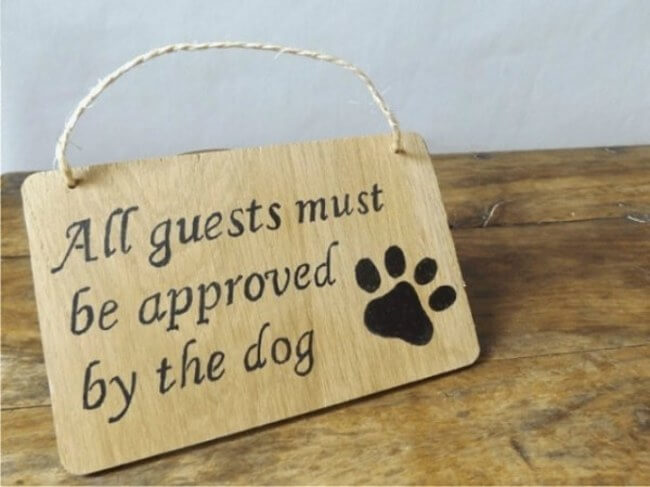 dog signs - dog approves guests 8