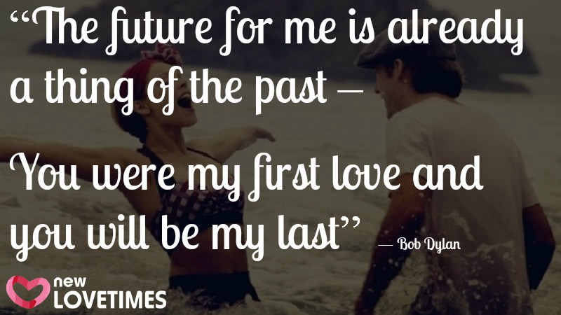 Quotes About 1st Love : 40 First Love Quotes That Will Make Feel Everything Always
