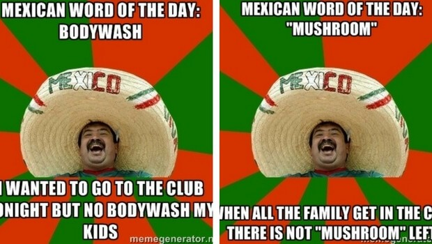 31 mexican word of the day memes that are funny in every language