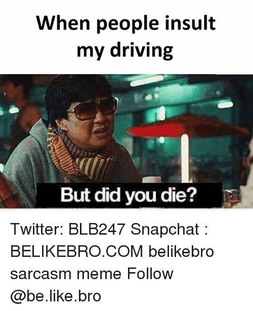 did you die meme 3 (1)