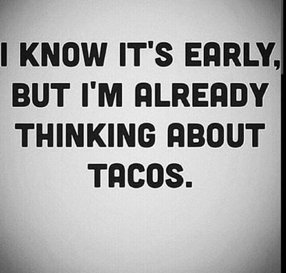 36 Taco Memes That Will Turn Any Day Into Tuesday