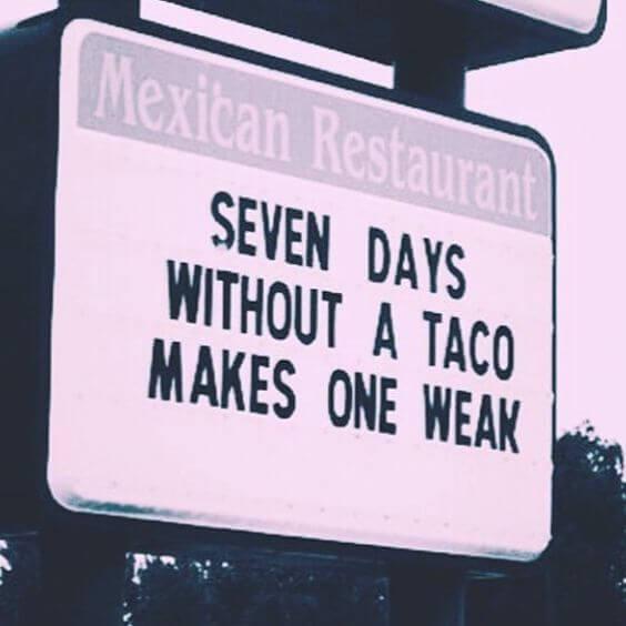 36 Taco Memes That Will Turn Any Day Into Taco Tuesday