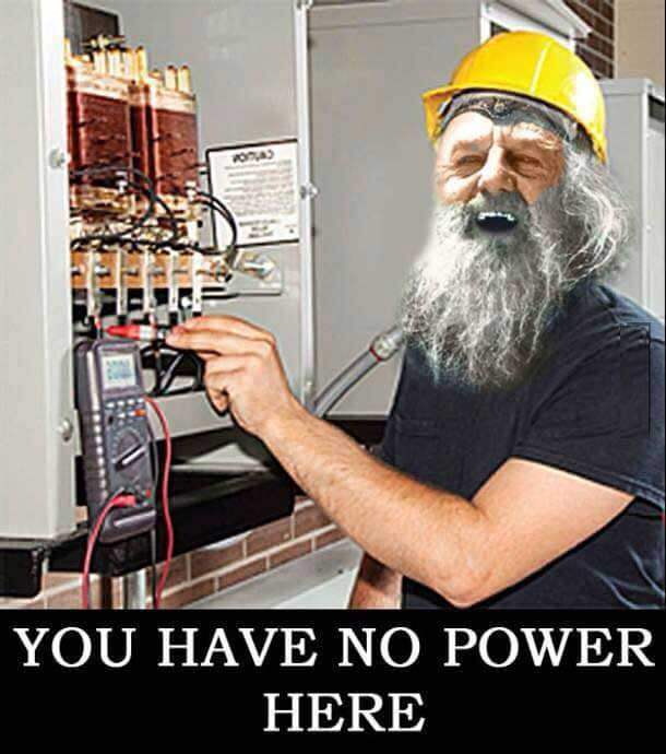 you have no power here meme 3 (1)