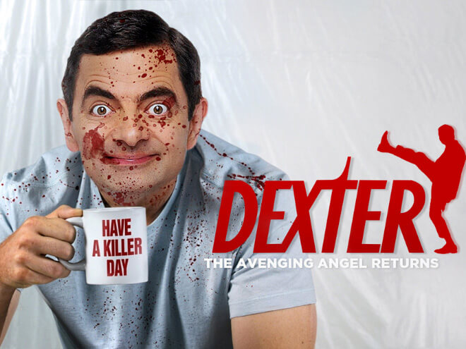 What if Mr Bean played Dexter