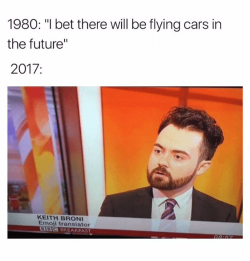 i bet in the future there will be flying cars 10 (1)