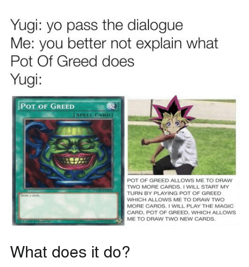 Pot of Greed meme